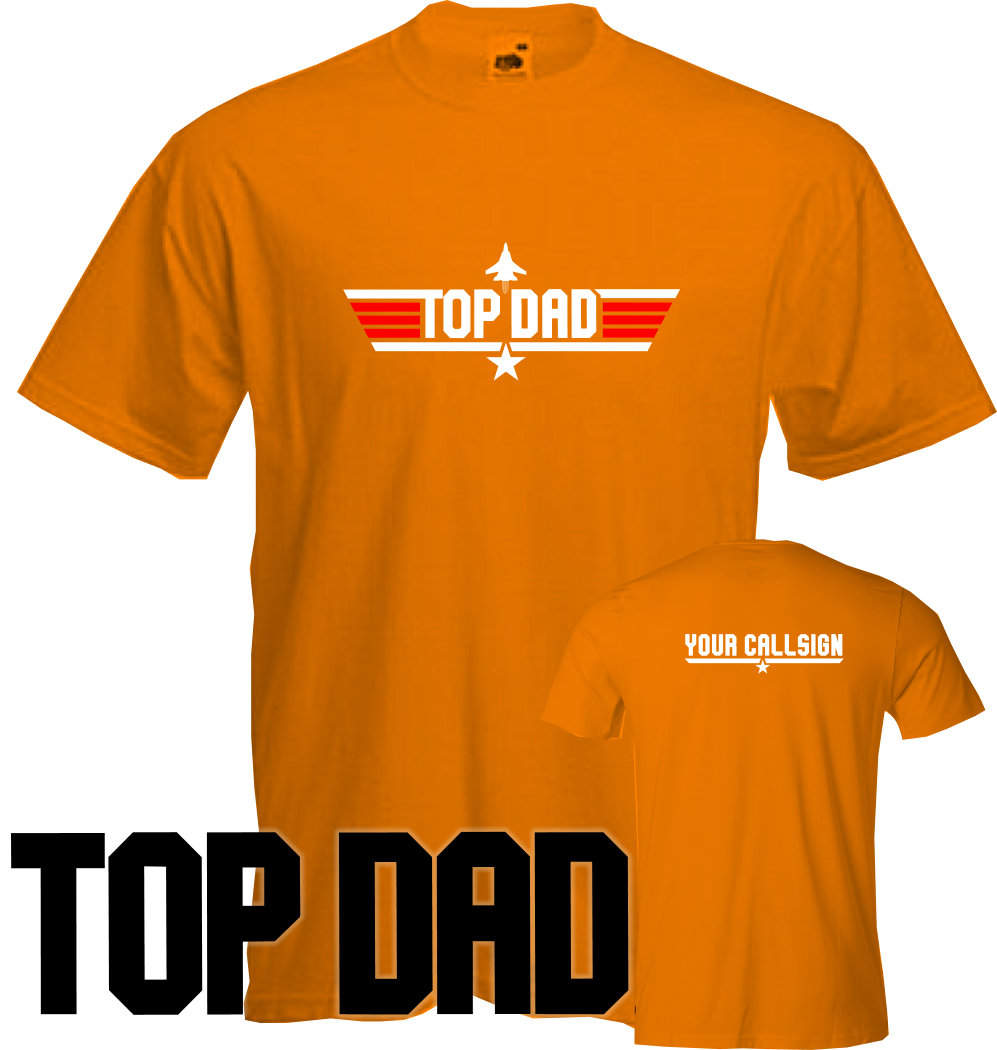 Top dad t shirt fathers day top gun present cheap for Best inexpensive t shirts