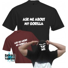 Ask Me About My Gorilla